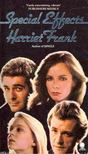 FRANK, HARRIET - Special Effects [antikv�r]