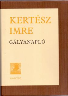 KERT�SZ IMRE - G�lyanapl�