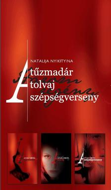 Nyikityina, Natalija - A T�ZMAD�R A TOLVAJ A SZ�PS�GVERSENY