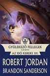 Jordan, Robert; Sanderson, Brandon - Gy�lekez� fellegek I. - Az Id� Kereke XII.