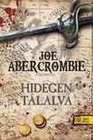 Abercrombie, Joe - Hidegen t�lalva - KEM�NY BOR�T�S