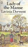 DERWENT, LAVINIA - Lady of the Manse [antikvár]