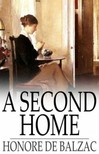 Honor� de Balzac - A Second Home [eK�nyv: epub,  mobi]