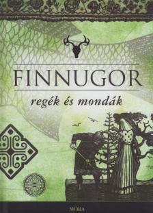 - Finnugor regék és mondák (3.kiadás)