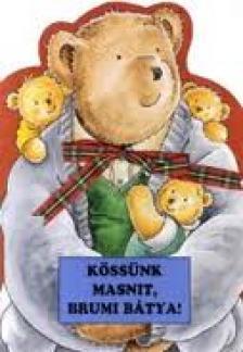 Gy�rf�s Endre - K�SS�NK MASNIT, BRUMI B�TYA!