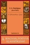 E. A. Rodriguez (Barsi Ödön) - A láthatatlan íjász [eKönyv: epub,  mobi]