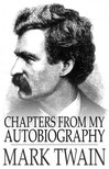 Mark Twain - Chapters from My Autobiography [eK�nyv: epub,  mobi]