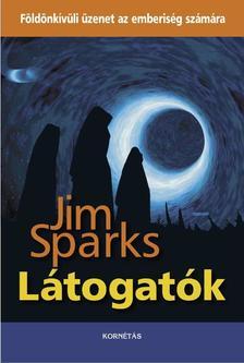 Jim Sparks - Látogatók