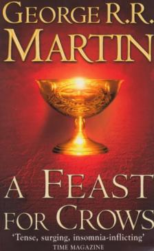 MARTIN, GEORGE R.R. - A FEAST FOR CROWS
