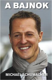 Karin Sturm - A bajnok - Michael Schumacher