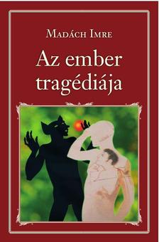 MADÁCH IMRE - Az ember tragédiája - Nemzeti Könyvtár