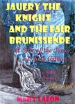 Alfred Elwes Mary Lafon, - Jaufry the Knight and the Fair Brunissende [eK�nyv: epub,  mobi]