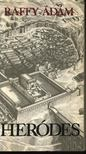 RAFFY ÁDÁM - Heródes [antikvár]