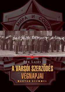 Für Lajos - A Varsói Szerződés végnapjai - bővített javított utánnyomás