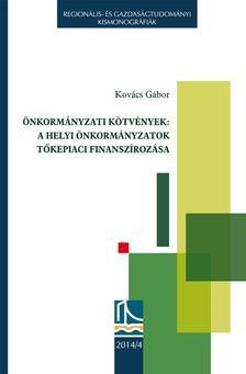 Kovács Gábor - Önkormányzati kötvények - A helyi önkormányzatok tőkepiaci finanszírozása