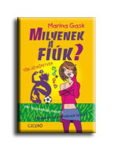GASK, MARINA - MILYENEK A FI�K? ... �S A L�NYOK