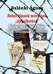 """Salánki Ágnes - Nobel-díjasok műveinek , , újraalkotása""""Kertész Imre és Herta Müllerművei fordításainak egybevetése"""