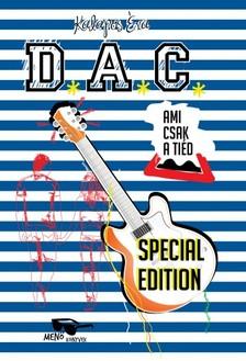 KALAPOS �VA - Ami csak a ti�d - D.A.C. special edition [eK�nyv: epub, mobi]