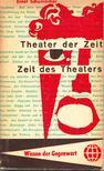 SCHUMACHER, ERNST - Theater der Zeit - Zeit des Theaters: Thalia in den F�nfzigern [antikv�r]
