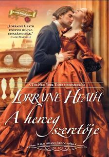 Lorraine Heath - A herceg szeretője