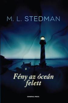 M. L. Stedman - F�ny az �ce�n felett