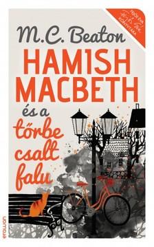 M. C. Beaton - Hamish Macbeth és a tőrbe csalt falu [eKönyv: epub, mobi]