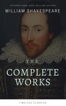William Shakespeare - The Complete William Shakespeare Collection (Illustrated) [eKönyv: epub,  mobi]