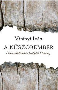 Vitányi Iván - A KÜSZÖBEMBER