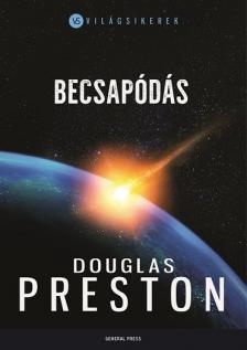Douglas Preston - Becsap�d�s