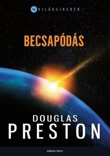 Douglas Preston - Becsap�d�s [eK�nyv: epub, mobi]