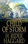 HAGGARD, H. RIDER - Child of Storm [eKönyv: epub,  mobi]