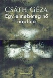 Cs�th G�za - Egy elmebeteg n� napl�ja [eK�nyv: epub, mobi]