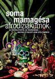 SOMA MAMAG�SA - Afrodizi�kumok
