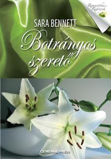 Sara Bennett - Botr�nyos szeret� #