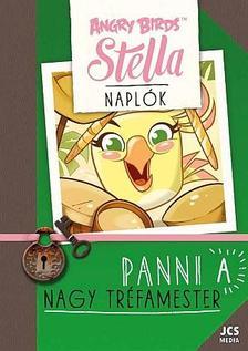 GILLESPIE, JOJO - Angry Birds Sztella Naplók - Panni, a nagy tréfamester