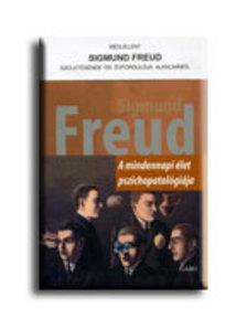Freud, Sigmund - A mindennapi élet pszichopatológiája