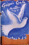G�sp�r Gyula - Ez�stmad�r (dedik�lt) [antikv�r]