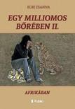 Zsanna Egri - Egy milliomos b�r�ben II. - Afrik�ban [eK�nyv: epub,  mobi]