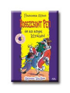 Francesca Simon - Rosszcsont Peti és az angol királynő
