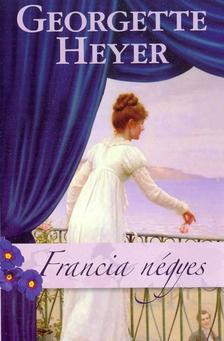 Georgette Heyer - Francia n�gyes