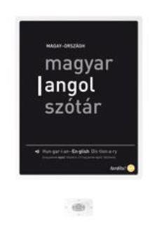 Magay Tam�s, Orsz�gh L�szl� - Magyar-angol sz�t�r + net + e-sz�t�r     �J KIAD�S 2012