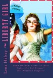 Lena I. Halsey, Nana French Bickford, Murat Ukray - Liberty Girl [eK�nyv: epub,  mobi]