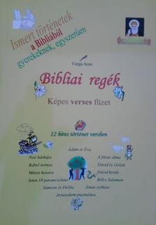 Varga Anni - Bibliai regék - Képes verses füzet