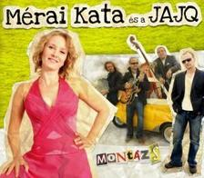 JAJQ - Mérai Kata és a JAJQ: Montázs - CD