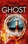 Meister, Derek - Ghostfighter - Gyilkos fény