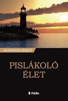 Gerg� Kopp�ndi - Pisl�kol� �let [eK�nyv: epub, mobi]