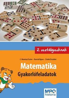 C. Neményi Eszter - Konrád Ágnes - Zsinkó Erzsébet - Matematika - Gyakorlófeladatok 2. osztályosoknak
