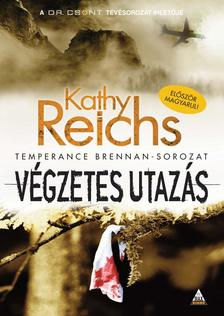 Kathy Reichs - Végzetes utazás