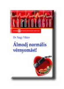 NAGY VIKTOR DR. - �lmodj norm�lis v�rnyom�st!