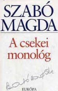 SZAB� MAGDA - A csekei monol�g